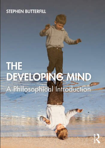 The Developing Mind A Philosophical Introduction book cover