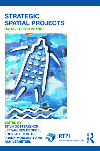 Strategic Spatial Projects Catalysts for Change book cover