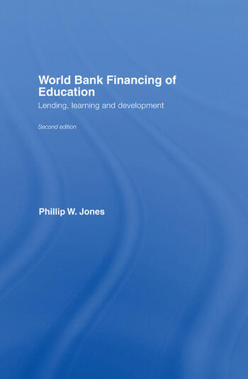 World Bank Financing of Education Lending, Learning and Development book cover