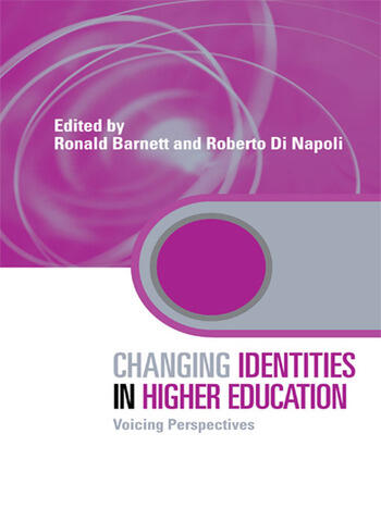 Changing Identities in Higher Education Voicing Perspectives book cover