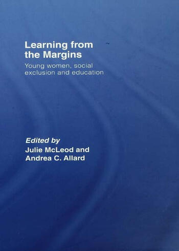 Learning from the Margins Young Women, Social Exclusion and Education book cover