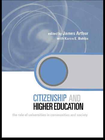 Citizenship and Higher Education The Role of Universities in Communities and Society book cover