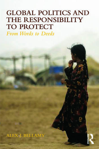 Global Politics and the Responsibility to Protect From Words to Deeds book cover
