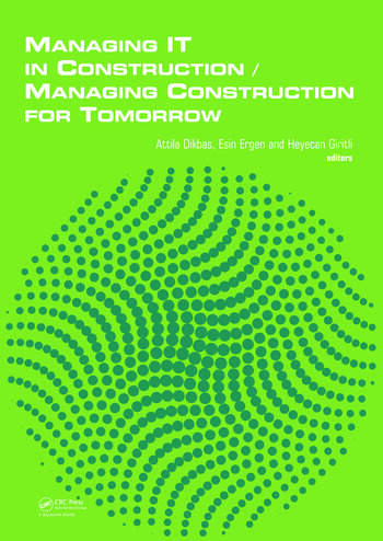 Managing IT in Construction/Managing Construction for Tomorrow book cover