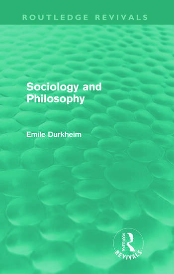 Sociology and Philosophy (Routledge Revivals) book cover