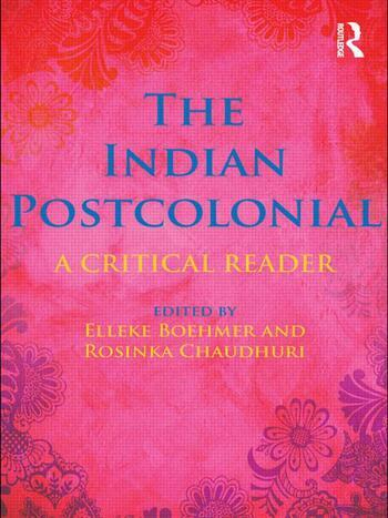 The Indian Postcolonial A Critical Reader book cover