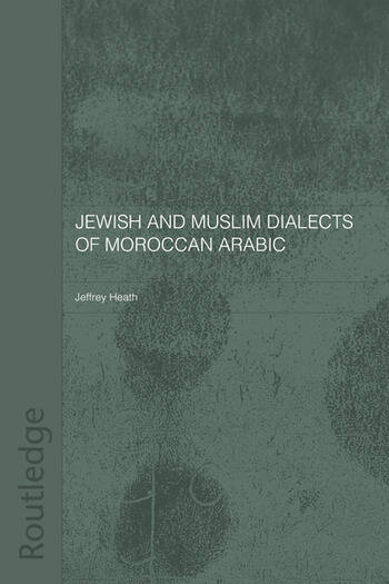 Jewish and Muslim Dialects of Moroccan Arabic book cover