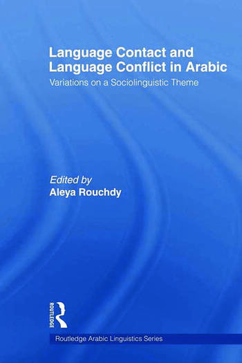 Language Contact and Language Conflict in Arabic book cover