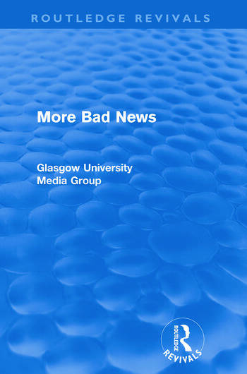 More Bad News (Routledge Revivals) book cover