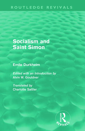 Socialism and Saint-Simon (Routledge Revivals) book cover