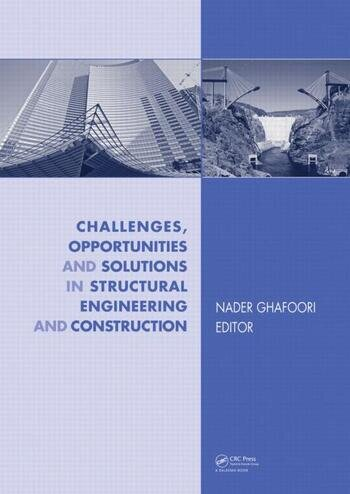 Challenges, Opportunities and Solutions in Structural Engineering and Construction book cover