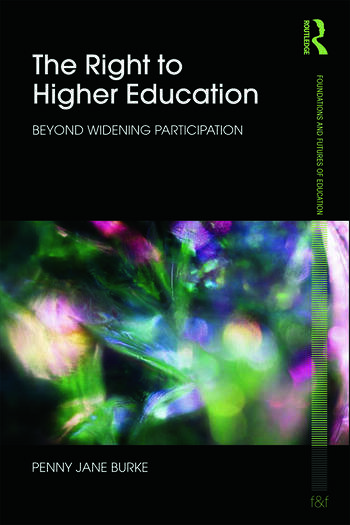 The Right to Higher Education Beyond widening participation book cover