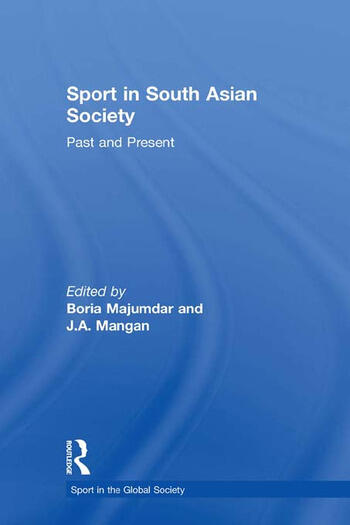 Sport in South Asian Society Past and Present book cover