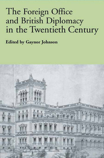 The Foreign Office and British Diplomacy in the Twentieth Century book cover
