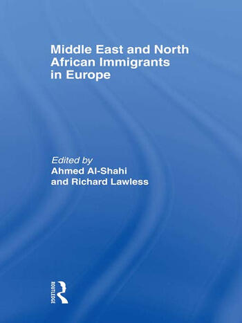 Middle East and North African Immigrants in Europe Current Impact; Local and National Responses book cover