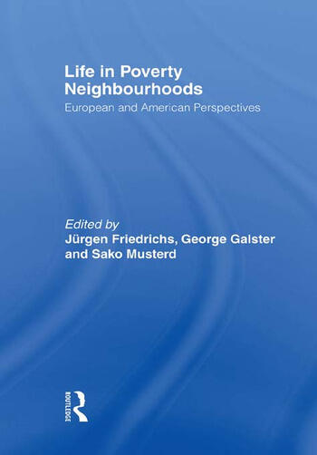 Life in Poverty Neighbourhoods European and American Perspectives book cover