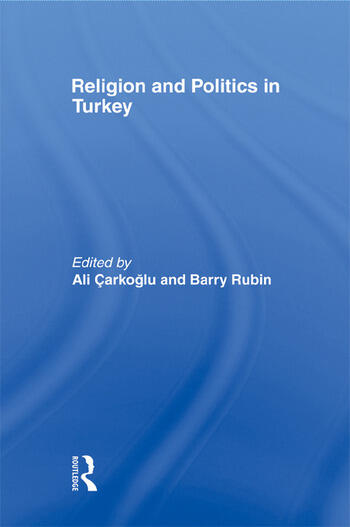 Religion and Politics in Turkey book cover