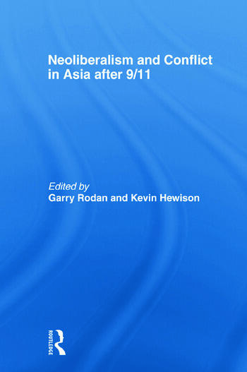 Neoliberalism and Conflict In Asia After 9/11 book cover