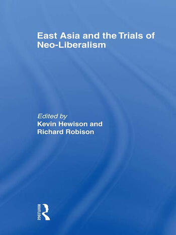 East Asia and the Trials of Neo-Liberalism book cover