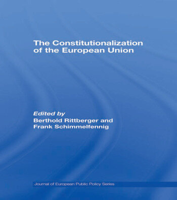 The Constitutionalization of the European Union book cover