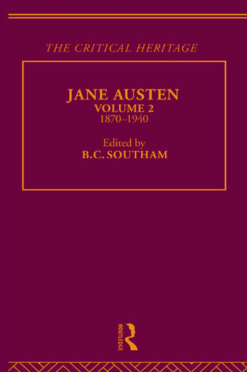 Jane Austen The Critical Heritage Volume 2 1870-1940 book cover