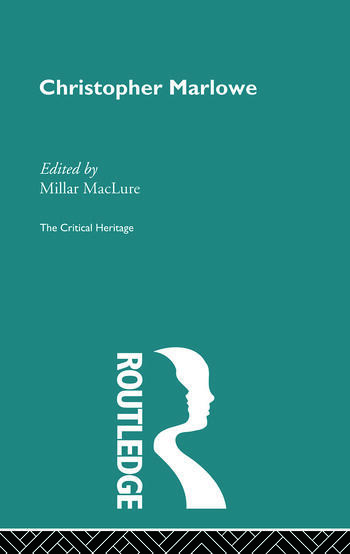 Christopher Marlowe The Critical Heritage book cover