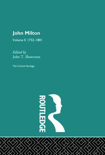 John Milton The Critical Heritage Volume 2 1732-1801 book cover