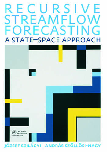 Recursive Streamflow Forecasting A State Space Approach book cover