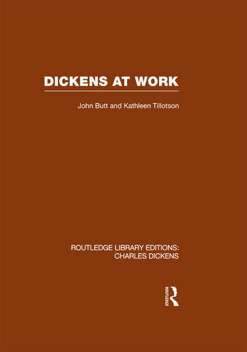 Dickens at Work Routledge Library Editions: Charles Dickens Volume 1 book cover