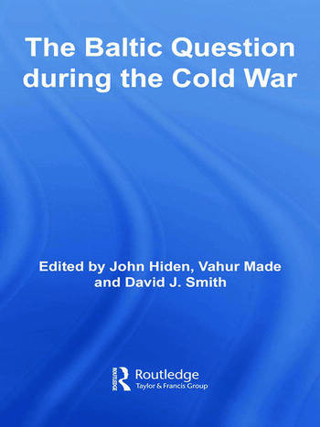 The Baltic Question during the Cold War book cover