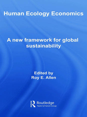 Human Ecology Economics A New Framework for Global Sustainability book cover