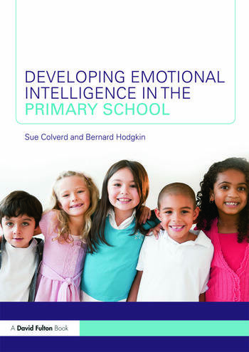 Developing Emotional Intelligence in the Primary School book cover