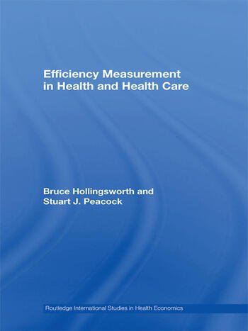Efficiency Measurement in Health and Health Care book cover