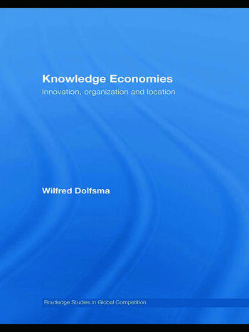 Knowledge Economies Organization, location and innovation book cover