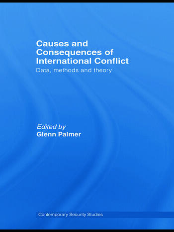 Causes and Consequences of International Conflict Data, Methods and Theory book cover