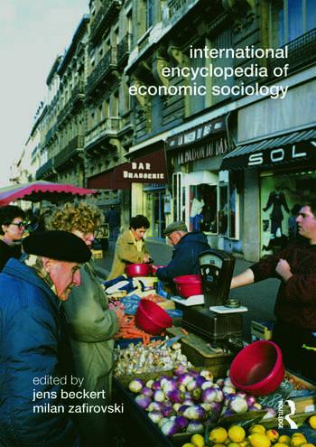 International Encyclopedia of Economic Sociology book cover