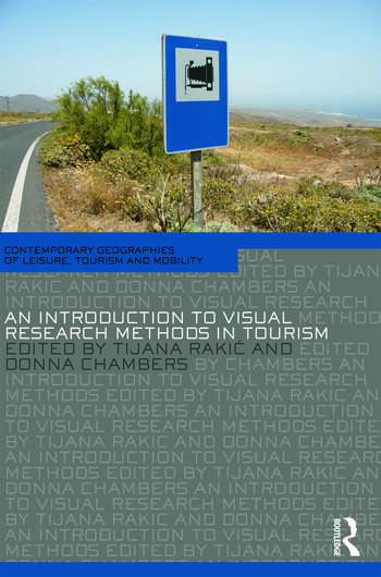 An Introduction to Visual Research Methods in Tourism book cover
