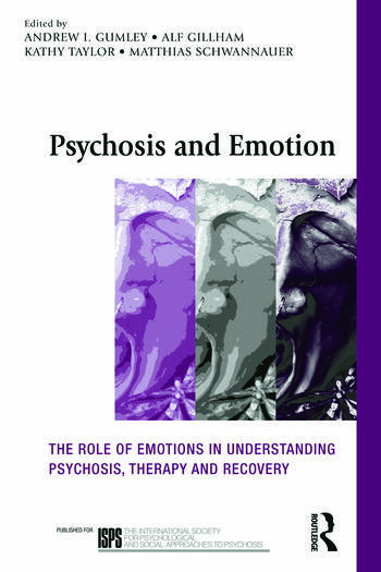 Psychosis and Emotion The role of emotions in understanding psychosis, therapy and recovery book cover