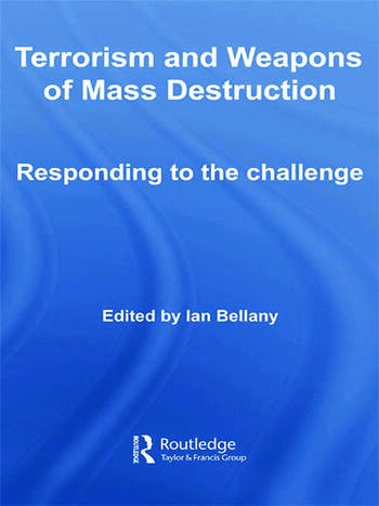 Terrorism and Weapons of Mass Destruction Responding to the Challenge book cover