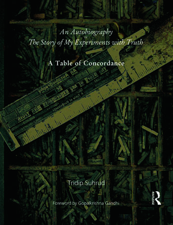 An Autobiography or The Story of My Experiments with Truth A Table of Concordance book cover