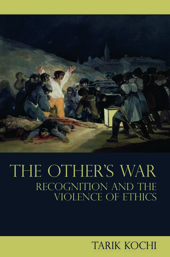 The Other's War Recognition and the Violence of Ethics book cover