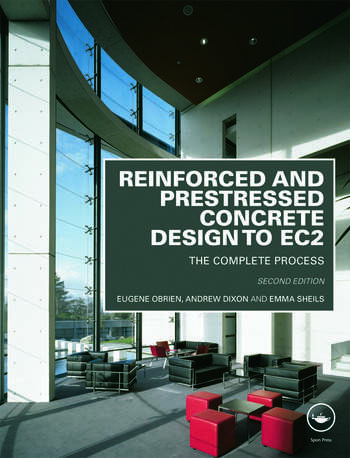 Reinforced and Prestressed Concrete Design to EC2 The Complete Process, Second Edition book cover