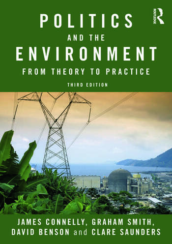 Politics and the Environment From Theory to Practice book cover