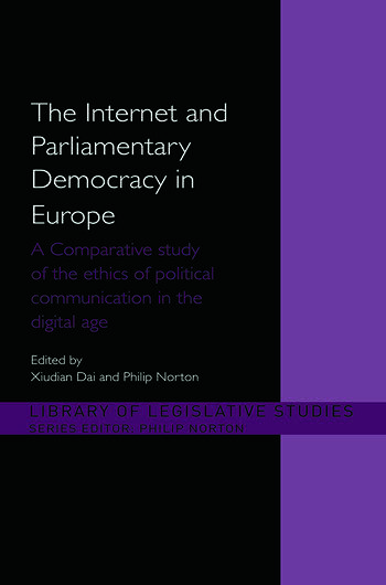 The Internet and Parliamentary Democracy in Europe A Comparative Study of the Ethics of Political Communication in the Digital Age book cover