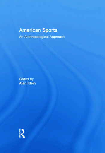 American Sports An Anthropological Approach book cover