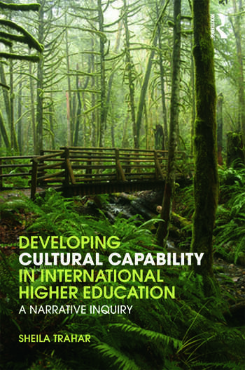 Developing Cultural Capability in International Higher Education A Narrative Inquiry book cover