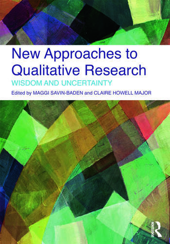 New Approaches to Qualitative Research Wisdom and Uncertainty book cover