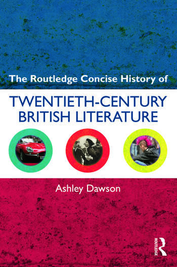 The Routledge Concise History of Twentieth-Century British Literature book cover