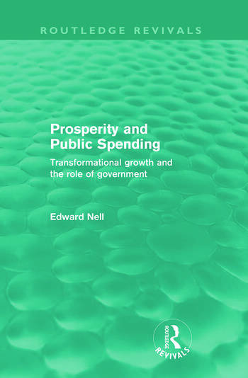 Prosperity and Public Spending (Routledge Revivals) Transformational growth and the role of government book cover