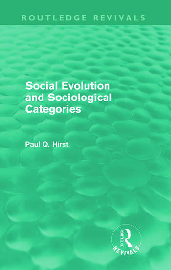 Social Evolution and Sociological Categories (Routledge Revivals) book cover